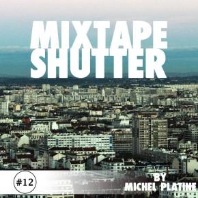 Shutter Mixtape #12