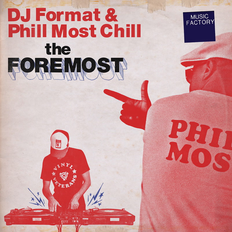 DJ Format & Phill Most Chill