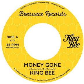 "King Bee ""Money Gone"""